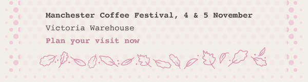 Find out more about the Manchester Coffee Festival